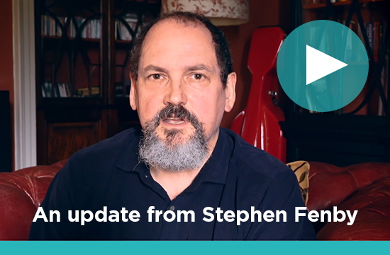 A message from Stephen Fenby - Watch the Video